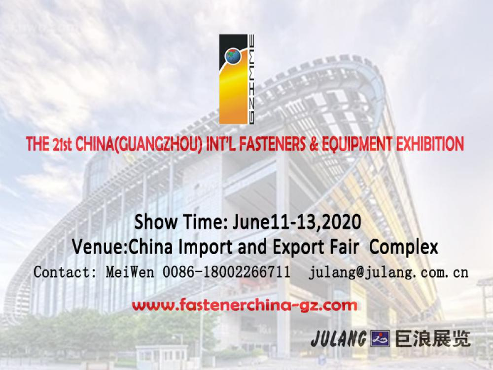THE 21st GUANGZHOU INT'L FASTENER & EQUIPMENT EXHIBITION